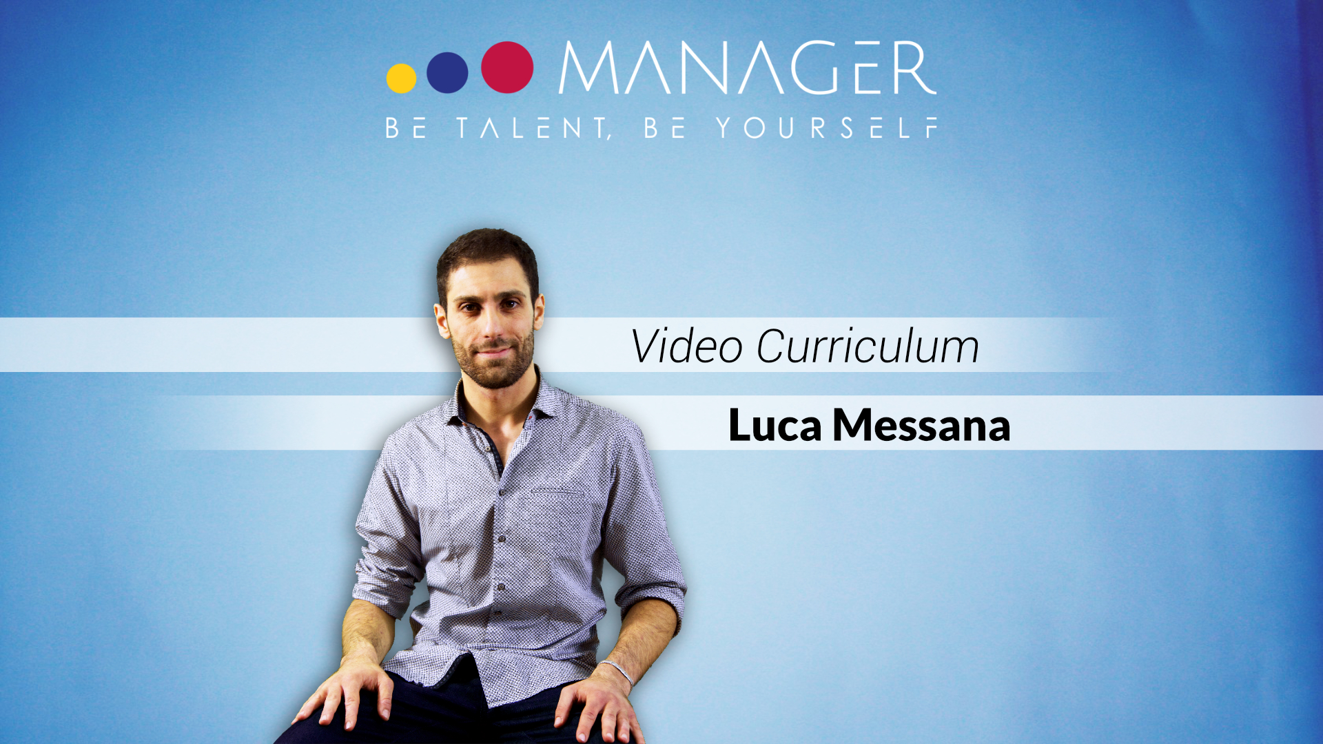 Video Curriculum Luca Messana