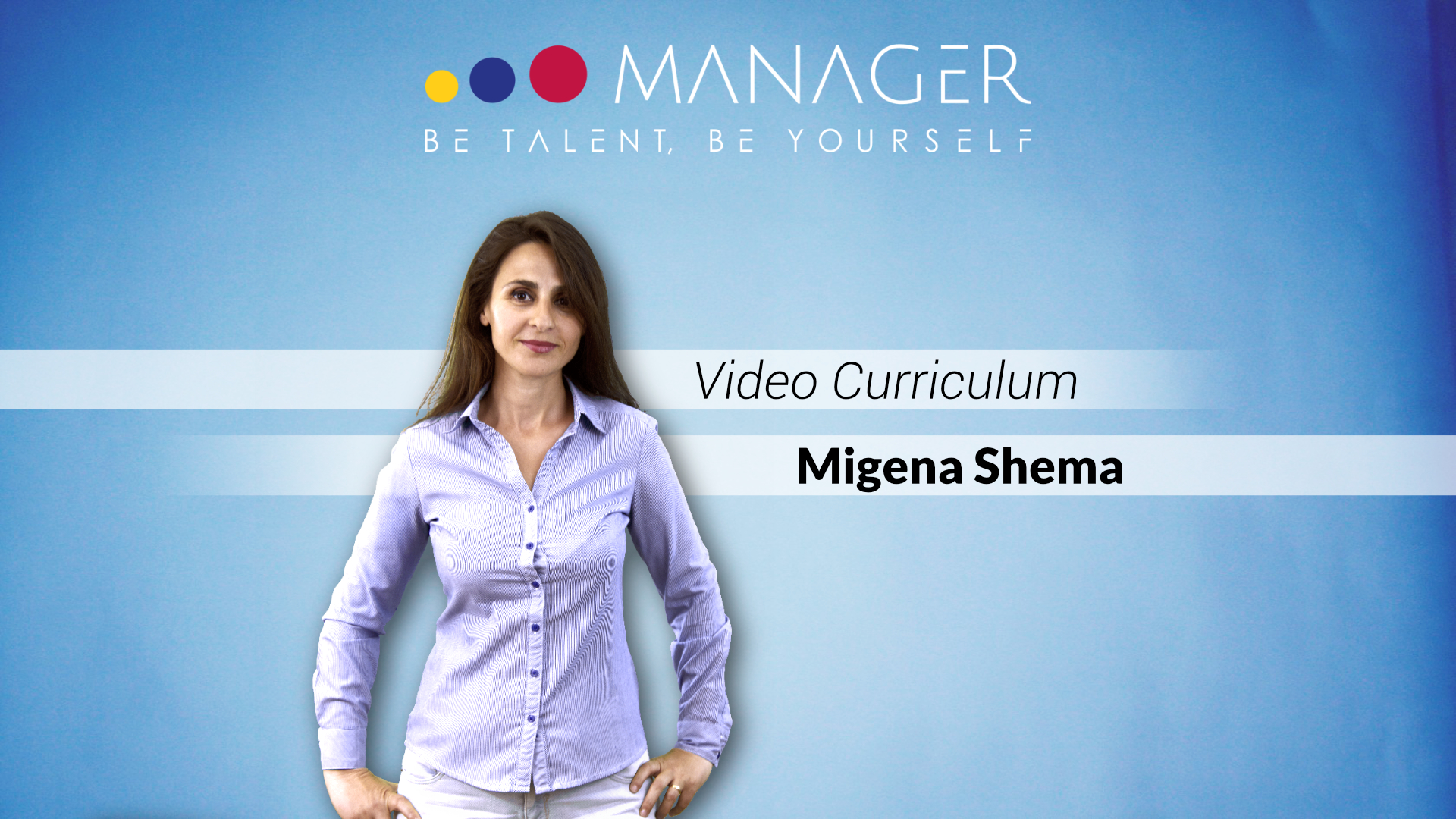 Video curriculum di Migena Shema