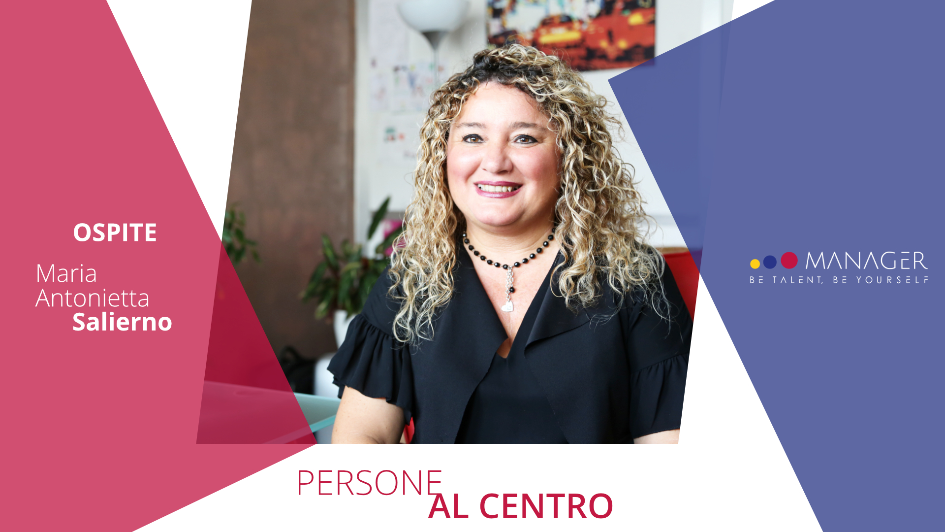 Persone al centro: Maria Antonietta Salierno