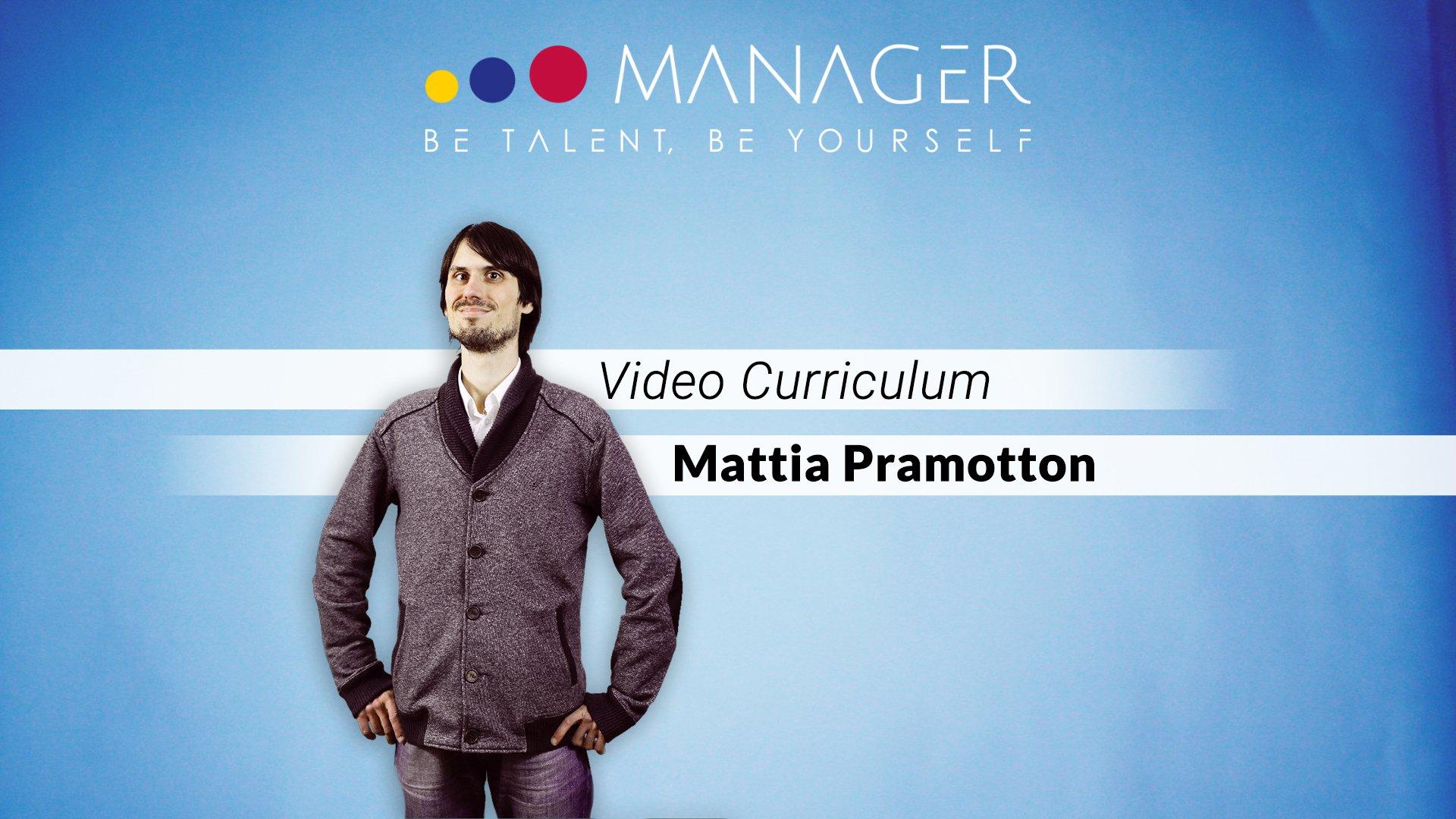 video curriculum mattia pramotton