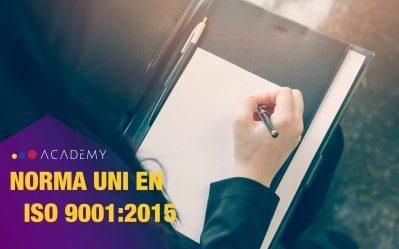 Punto 4 – La Norma UNI EN ISO 9001:2015 Applicazione pratica – Contesto dell'organizzazione